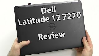 Latitude 12 7270 Review