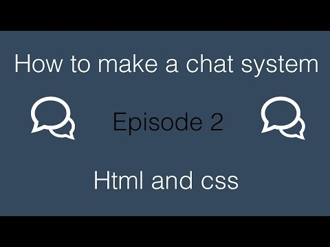 How To Make A Chat System: Creating The Html And Css