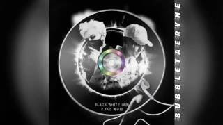 Z.TAO (黄子韬) - Black White (AB) (Instrumental W/ Backup Vocals)