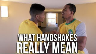 What Handshakes Really Mean