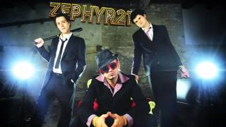 ZEPHYR 21 - Danse Bouge Saute Chante (NEW SONG 2012)
