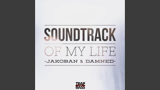 Baixar Soundtrack of My Life (feat. Damned)