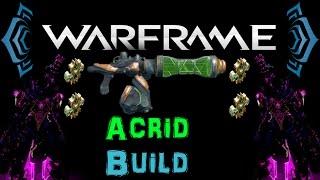 [U17.3] Warframe - Acrid [4 Forma]