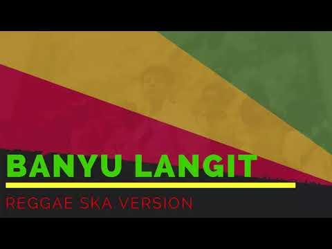 BANYU LANGIT - Nella kharisma / Via Vallen / Didi Kempot  | Cover Reggae SKA