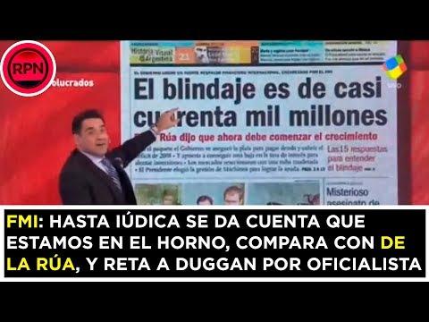 FMI: Iúdica se da cuenta que estamos al horno, lo compara con De La Rúa y reta a Duggan por PRO