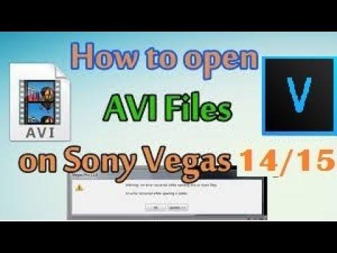 How To Open  .avi Video Files In Sony Vegas 14/15 Codec Error