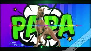 Nightcore - Scooby doo papa dj kass Video