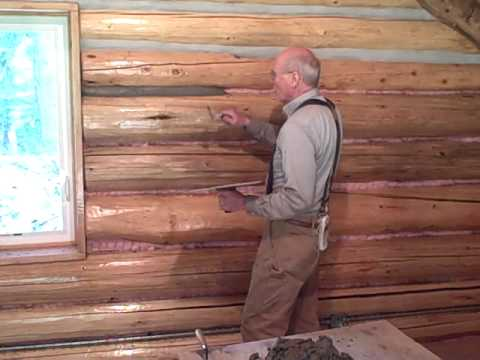 Martin Cabin 6 3 09 Chinking Log Walls Youtube