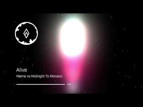 Møme vs Midnight To Monaco - Alive