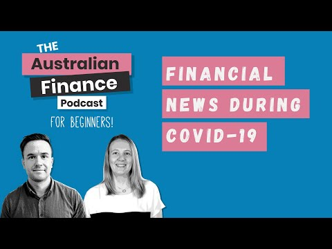 Financial News During COVID-19 | The Australian Finance Podcast | Rask