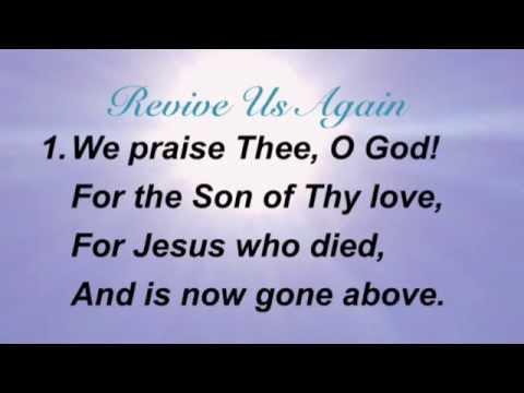 Revive Us Again (Presbyterian Hymnal #295)