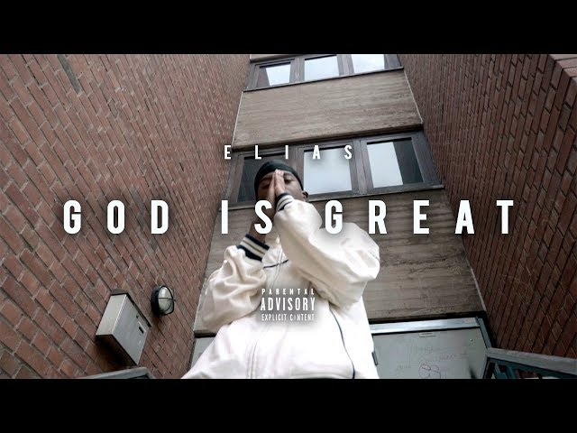 Elias - God Is Great (prod. by Young Mesh)