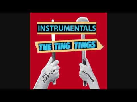 The Ting Tings - That's Not My Name (Instrumental) [We Started Nothing]