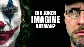 Did Joker Imagine Batman? - Nostalgia Critic