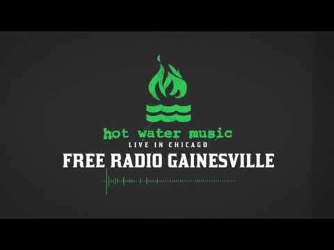 Hot Water Music - Free Radio Gainesville (Live In Chicago)