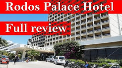 RODOS PALACE HOTEL, Rhodes, Greece - FULL tour and review
