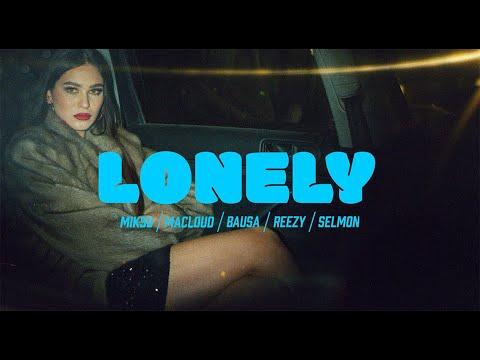 MIKSU/MACLOUD - LONELY (ft. BAUSA, REEZY, SELMON) - FUTURA