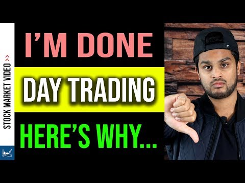 Why I Stopped Day Trading (And What I Do Now)