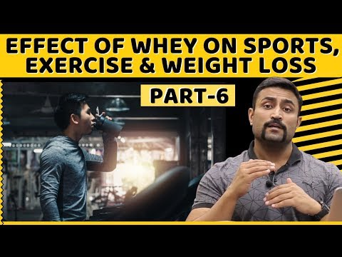 EFFECT OF WHEY ON SPORTS, EXERCISE & WEIGHT LOSS