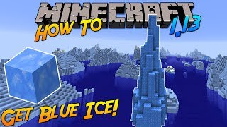 Minecraft 1.13 | How To: Get/Craft Blue Ice & Everything you need to know!