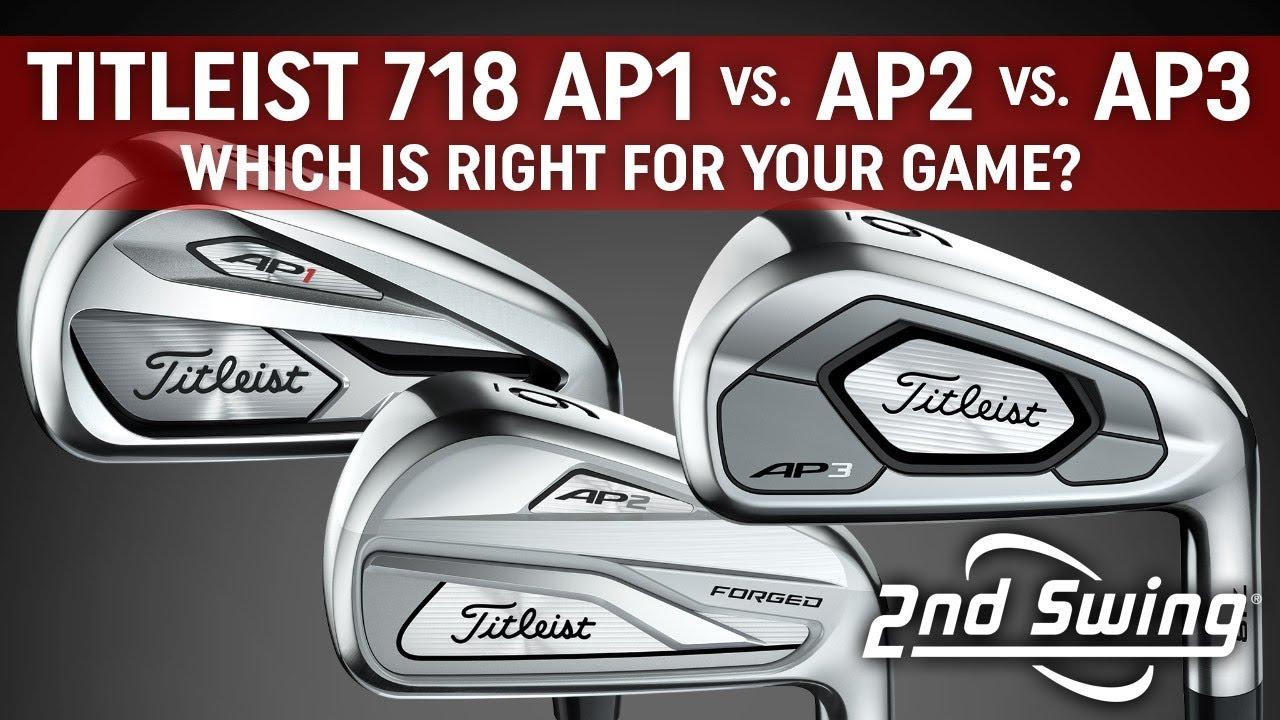 Titleist 718 AP1 vs  AP2 vs  AP3 Comparison