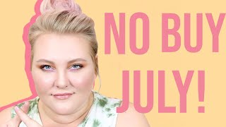 No Buy July + My Current Thoughts on Project Panning! | Lauren Mae Beauty