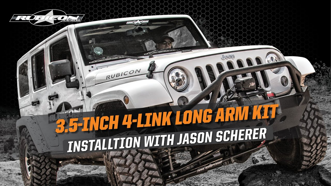 rubicon express 3 5 4 link long arm suspension install with jason scherer [ 1280 x 720 Pixel ]