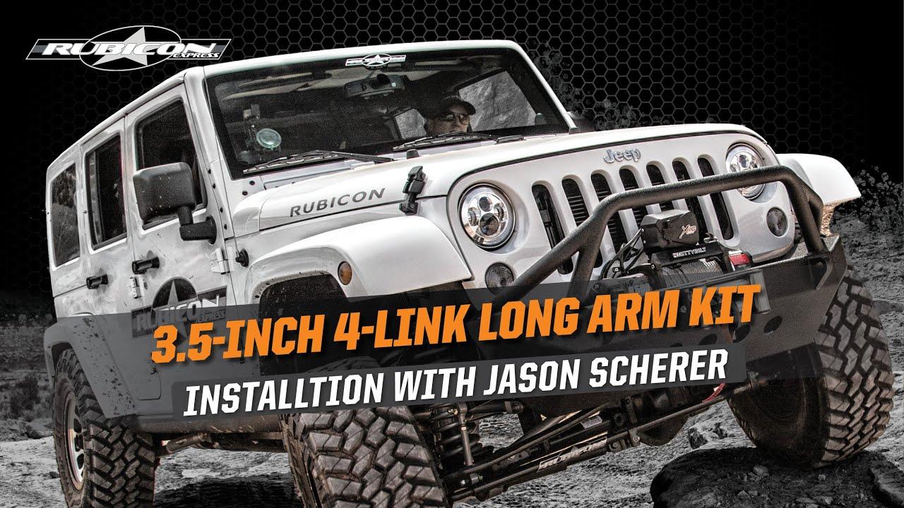 medium resolution of rubicon express 3 5 4 link long arm suspension install with jason scherer