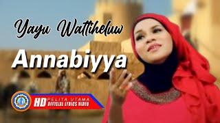 Yayu Wattiheluw - ANNABIYYA