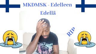 FINNISH RAP   REACTING TO MKDMSK - EDELLEEN EDELLA