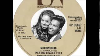 Inez and Charlie Foxx - Mockingbird  (1963)