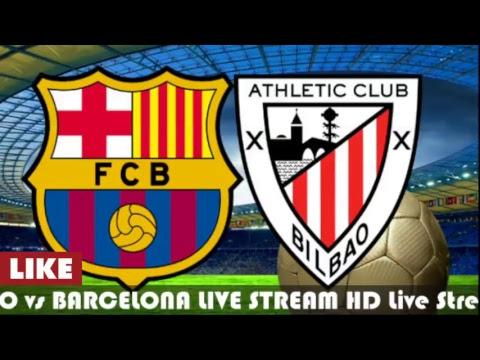 ATHLETIC BILBAO vs BARCELONA LIVE STREAM HD 0 - 2