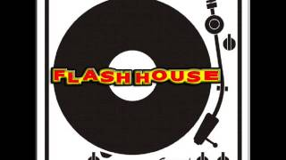 FLASH HOUSE vol. 2 ((( 30 MINUTOS MIXADO )))