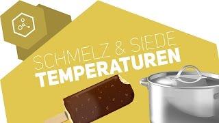 Siedetemperatur und Schmelztemperatur