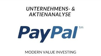PayPal - Unternehmens- & Aktienanalyse - Modern Value Investing