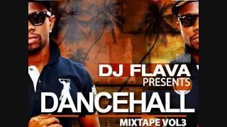 DJ Flava | DanceHall Mixtape Vol 3