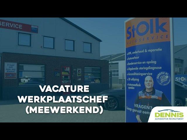 Werkplaatschef (Meewerkend) vacature bij Stolk Autoservice in Dieverbrug | #1801