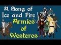 ASOIAF: Armies of Westeros (Book Spoilers)