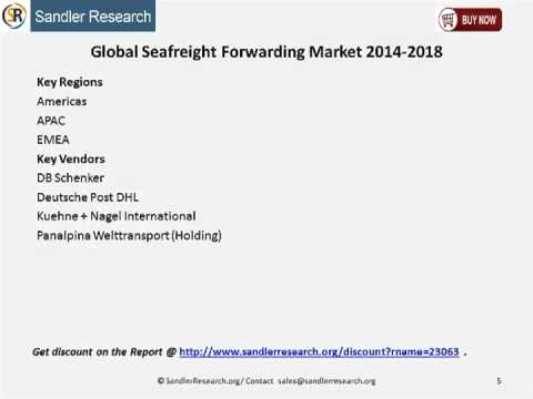 Global Seafreight Forwarding Market 2014 2018