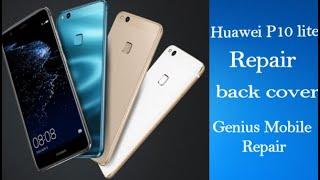 Huawei P10 lite Repair back cover