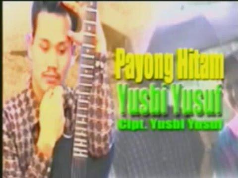Yusbi Yusuf ~ Payong Hitam