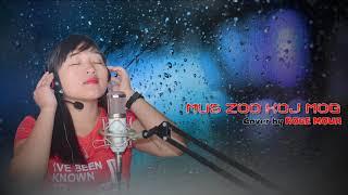 Hmong song 2017 -18 Mus zoo koj mog - Kiab Muas