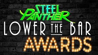 Steel Panther Presents The Lower the Bar Awards LIVE
