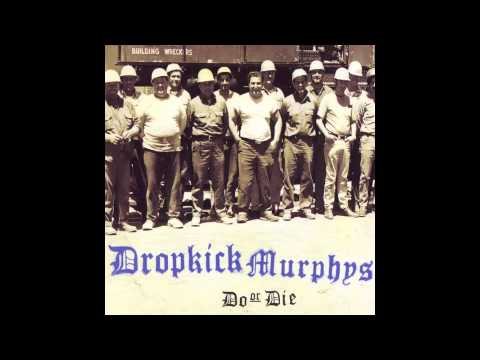 Dropkick Murphys - Do or Die (full album)