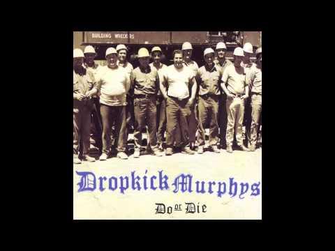 Dropkick Murphys - Do or Die (full album)