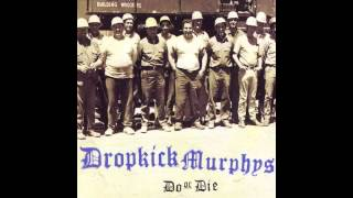Watch Dropkick Murphys Do Or Die video