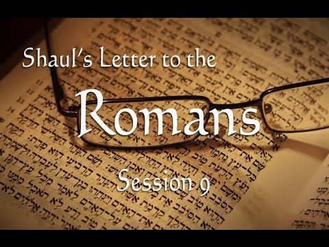 Messianic Study of Romans Chapter 9