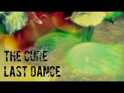 The Cure - Last Dance (LYRICS ON SCREEN) 📺