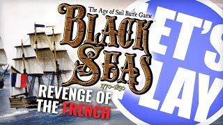 Let's Play: Black Seas - Revenge of the French