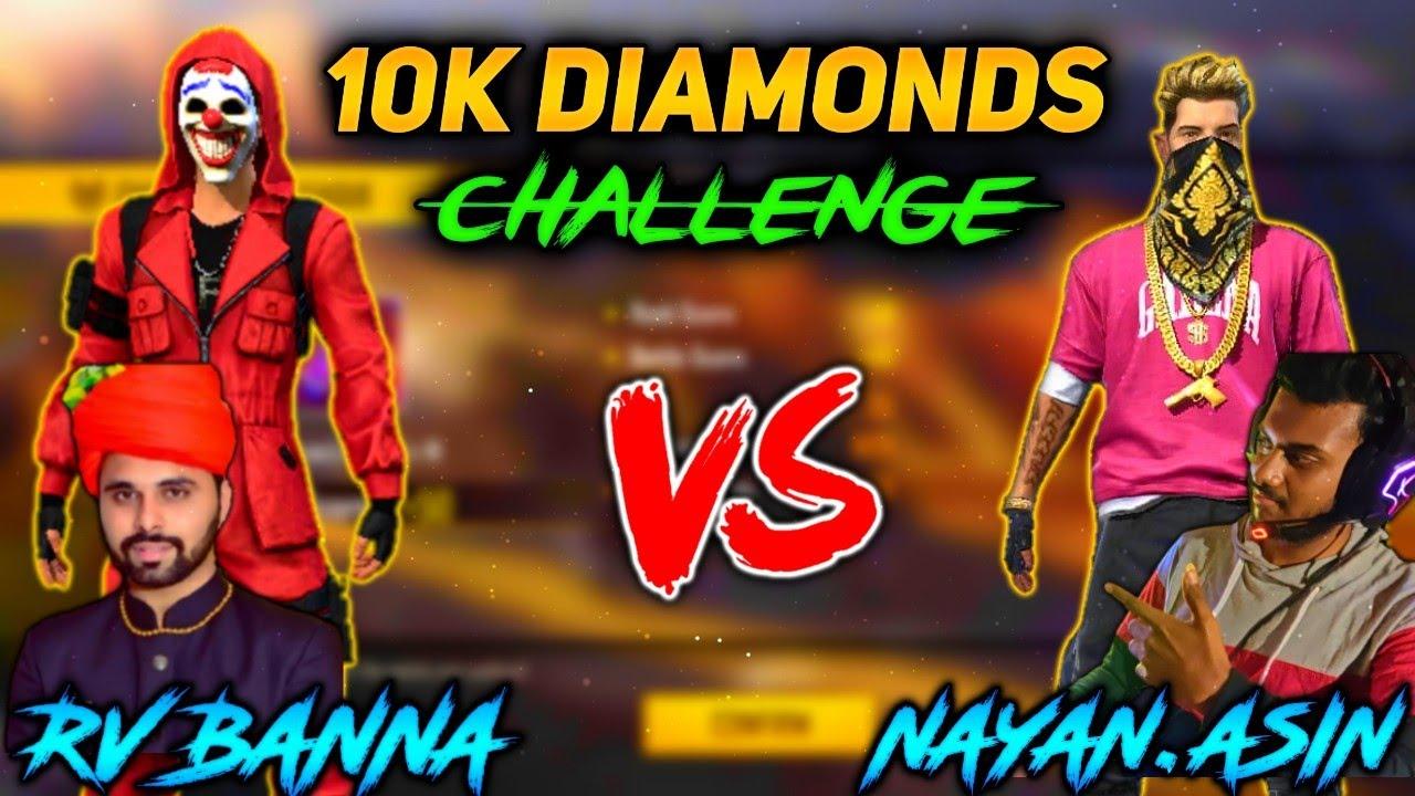 RV BANNA VS NAYANASIN 1 VS 1 || 10000 DAIMONDS CHALLENGE || NAYANASIN NAME CHANGE CHIKANI CHAMELI😂